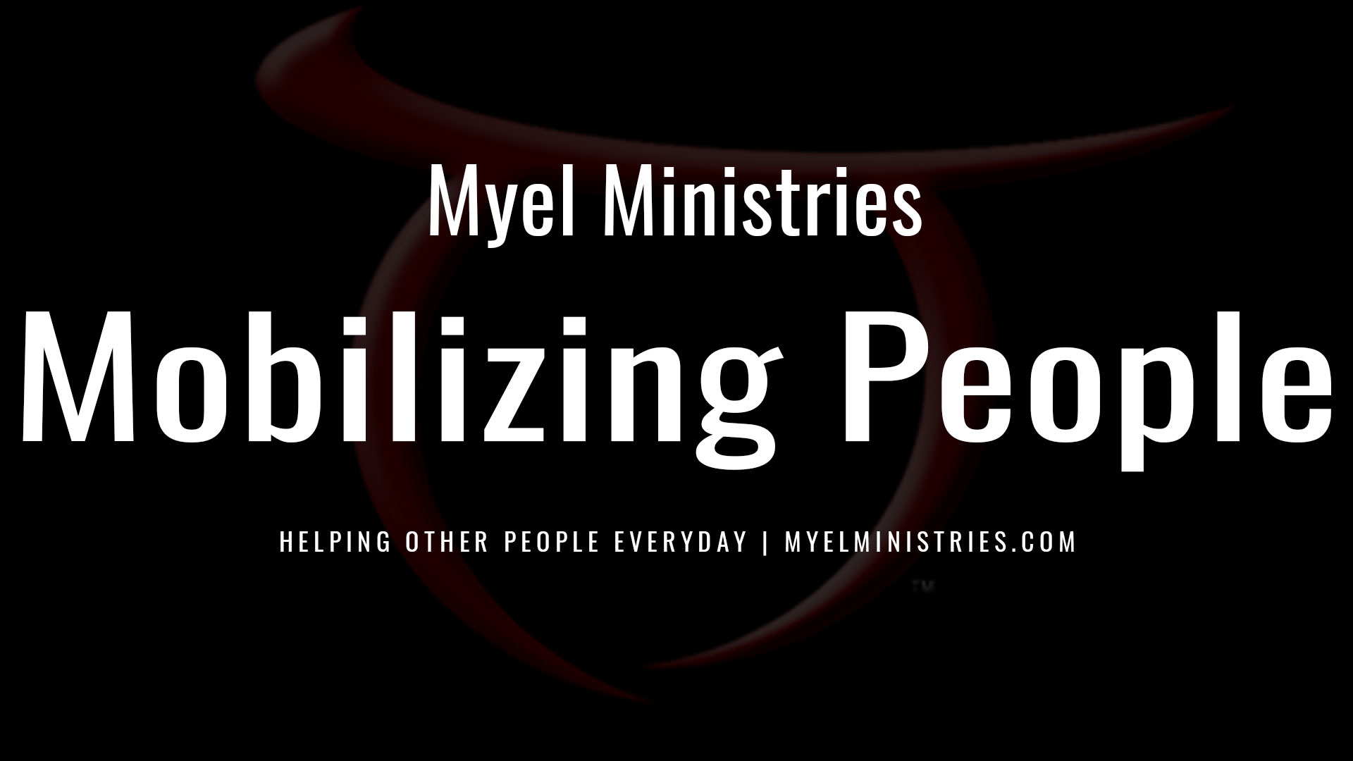 Mobilizing People through Christ